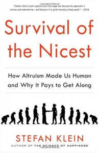 "S. Klein. ""Survival of the Nicest"""